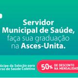 Servidor Municipal pode estudar na Asces-Unita com até 50% de desconto