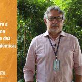 Reitor fala sobre primeira semana após suspensão das atividades presenciais