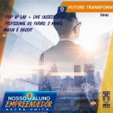 Começa, nesta terça (11), o projeto Nosso Aluno Empreendedor