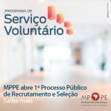 MPPE seleciona candidatos para serviço voluntário