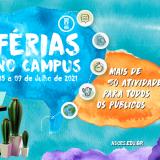 Férias no Campus 2021 com inscrições abertas