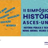 II Simpósio de História Asces-Unita discute história pública e tecnologia