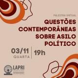 Palestra sobre Questões Contemporâneas sobre Asilo Político com inscrições abertas